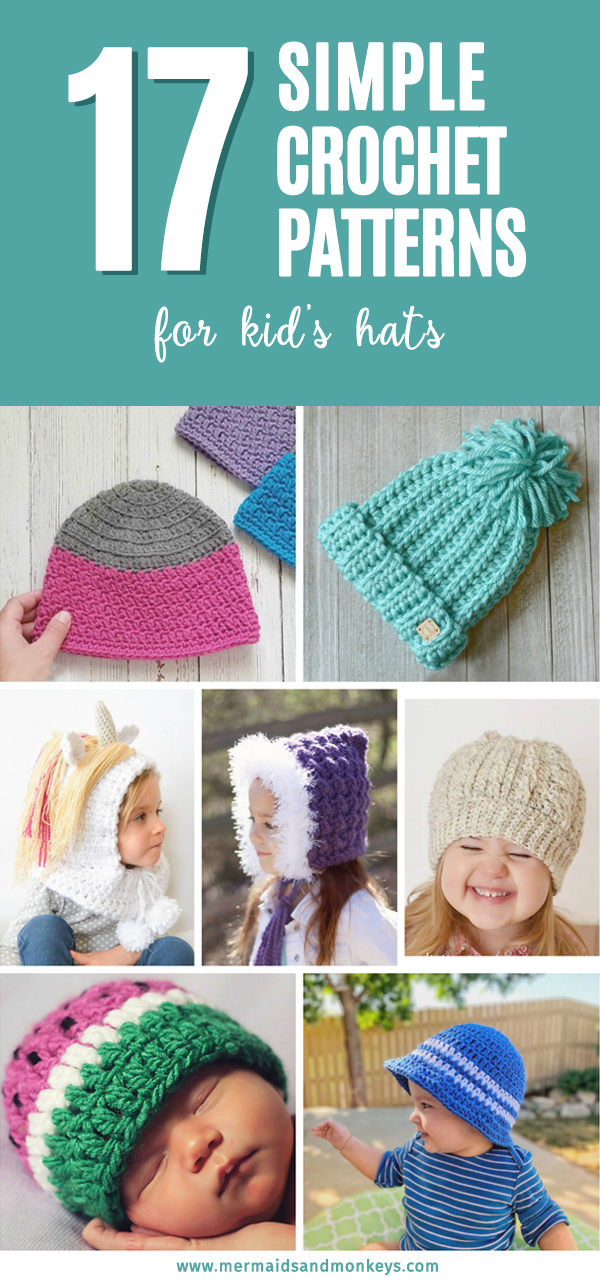 17 Simple Crochet Patterns for Kid's Hats - Each of these simple crochet patterns is perfect for keeping your kiddos warm this season and simple enough for all levels.
