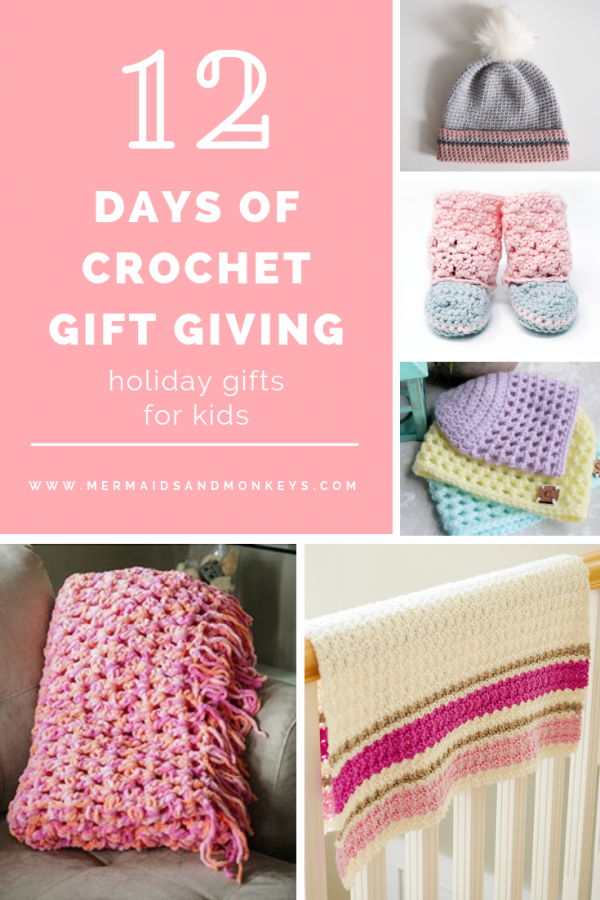 12 Days of Crochet Gift Giving - Holiday Gifts for Kids